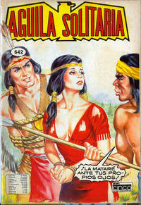 Cover Thumbnail for Aguila Solitaria (Editora Cinco, 1976 ? series) #642