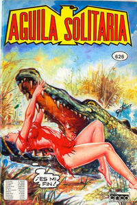 Cover Thumbnail for Aguila Solitaria (Editora Cinco, 1976 ? series) #626