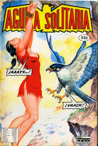 Cover Thumbnail for Aguila Solitaria (Editora Cinco, 1976 ? series) #630