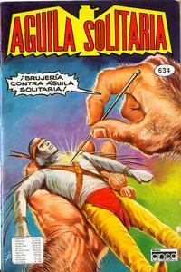 Cover Thumbnail for Aguila Solitaria (Editora Cinco, 1976 ? series) #634