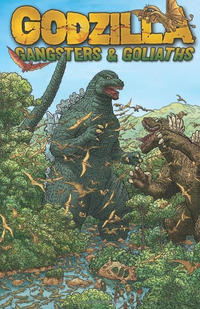 Cover Thumbnail for Godzilla: Gangsters and Goliaths (IDW, 2011 series)