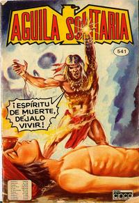 Cover Thumbnail for Aguila Solitaria (Editora Cinco, 1976 ? series) #541