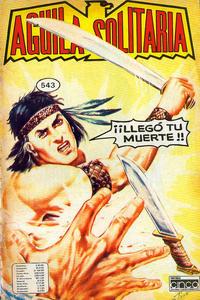 Cover Thumbnail for Aguila Solitaria (Editora Cinco, 1976 ? series) #543