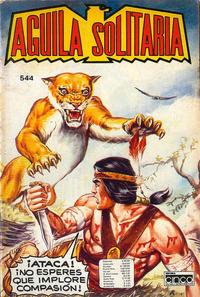 Cover Thumbnail for Aguila Solitaria (Editora Cinco, 1976 ? series) #544