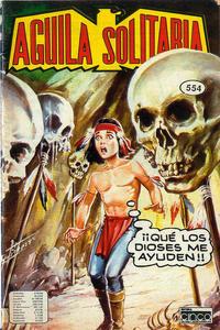 Cover for Aguila Solitaria (Editora Cinco, 1976 ? series) #554