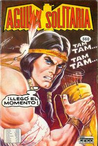 Cover Thumbnail for Aguila Solitaria (Editora Cinco, 1976 ? series) #560