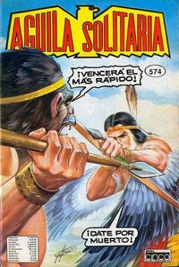 Cover Thumbnail for Aguila Solitaria (Editora Cinco, 1976 ? series) #574
