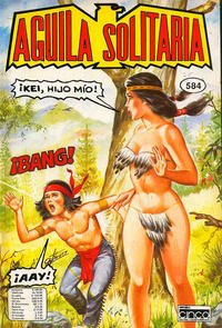 Cover Thumbnail for Aguila Solitaria (Editora Cinco, 1976 ? series) #584