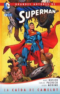Cover Thumbnail for Grandes Autores de Superman: Superman - La Caída de Camelot (ECC Ediciones, 2012 series)