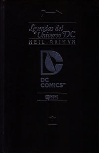 Cover Thumbnail for Neil Gaiman: Leyendas del Universo DC (ECC Ediciones, 2012 series)