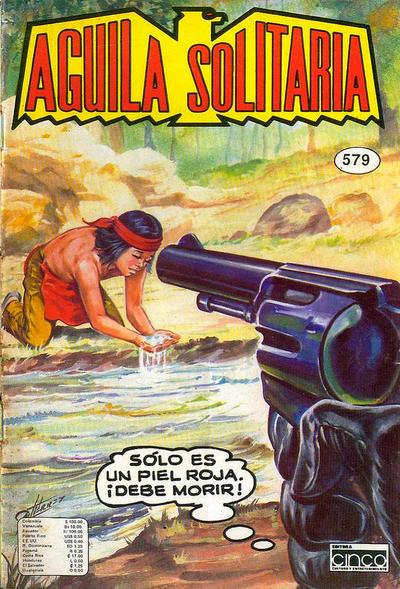 Cover for Aguila Solitaria (Editora Cinco, 1976 ? series) #579
