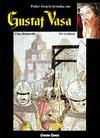 Cover for Gustaf Vasa (Peder Swarts krönika om Gustaf Vasa) (Bonnier Carlsen, 1993 series) #1