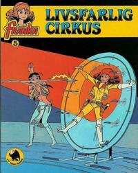 Cover Thumbnail for Franka (Semic, 1982 series) #5 - Livsfarlig cirkus