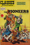 Cover for Classics Illustrated (Gilberton, 1947 series) #37 [HRN 62] - The Pioneers [Red Price Circle]