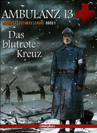 Cover Thumbnail for Ambulanz 13 (comicplus+, 2012 series) #1 - Das blutrote Kreuz