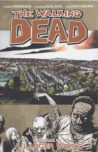 Cover Thumbnail for The Walking Dead (Image, 2004 series) #16 - A Larger World