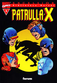Cover Thumbnail for Biblioteca Marvel: Patrulla-X (Planeta DeAgostini, 2000 series) #6