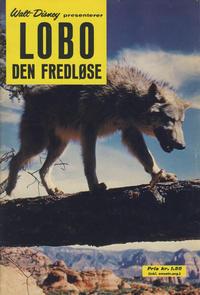 Cover Thumbnail for Walt Disney presenterer Lobo den fredløse (Hjemmet / Egmont, 1965 series)