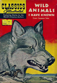 Cover Thumbnail for Classics Illustrated (Thorpe & Porter, 1951 series) #152 - Wild Animals I Have Known