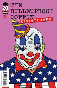 Cover Thumbnail for Bulletproof Coffin: Disinterred (Image, 2012 series) #6