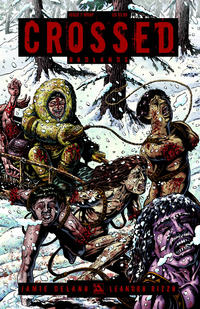 Cover Thumbnail for Crossed Badlands (Avatar Press, 2012 series) #7 [Wraparound Cover - Raulo Caceres]