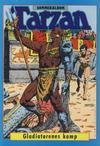 Cover for Tarzan album (Atlantic Forlag, 1977 series) #[1/1982] - Gladiatorenes kamp