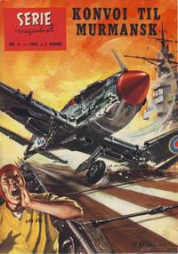 Cover Thumbnail for Seriemagasinet (Serieforlaget / Se-Bladene / Stabenfeldt, 1951 series) #4/1962