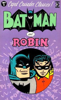 Cover Thumbnail for Caped Crusader Classics! (Titan, 1988 series) #1 - Batman and Robin