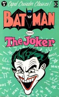 Cover Thumbnail for Caped Crusader Classics! (Titan, 1988 series) #2 - Batman Versus The Joker