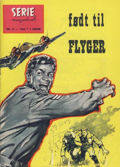 Cover for Seriemagasinet (Serieforlaget / Se-Bladene / Stabenfeldt, 1951 series) #12/1962