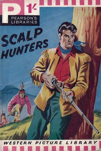 Cover Thumbnail for Western Picture Library (Pearson, 1958 series) #92 - Scalp Hunters