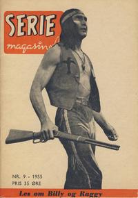 Cover Thumbnail for Seriemagasinet (Serieforlaget / Se-Bladene / Stabenfeldt, 1951 series) #9/1955
