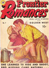 Cover for Frontier Romances (Superior Publishers Limited, 1950 series) #1
