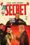 Cover for My Secret (Superior Publishers Limited, 1949 series) #1 [no cover date]