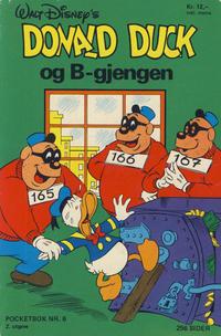 Cover Thumbnail for Donald Pocket (Hjemmet / Egmont, 1968 series) #6 - Donald Duck og B-gjengen [2. opplag]