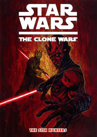 Cover Thumbnail for Star Wars: The Clone Wars - The Sith Hunters (Dark Horse, 2012 series)