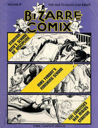 Cover Thumbnail for Bizarre Comix (Bélier Press, 1975 series) #17 - Rita's School for Discipline; Mrs. Tyrant's Finishing School; Fifi Chastises Her Maids