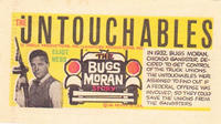 """Cover Thumbnail for The Untouchables """"The Bugs Moran Story"""" (Topps, 1960 ? series)"""