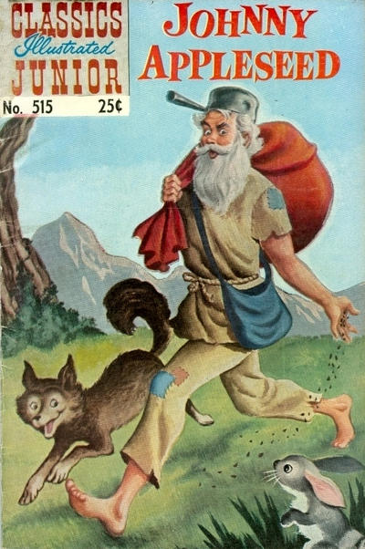 Cover for Classics Illustrated Junior (Gilberton, 1953 series) #515 - Johnny Appleseed