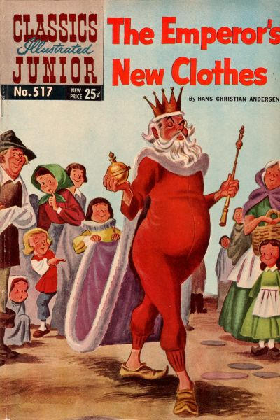 Cover for Classics Illustrated Junior (Gilberton, 1953 series) #517 - The Emperor's New Clothes