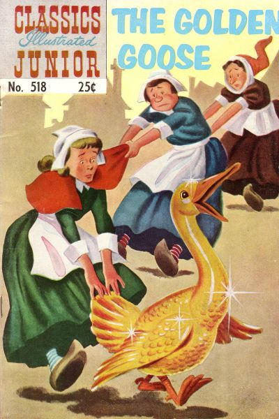 Cover for Classics Illustrated Junior (Gilberton, 1953 series) #518 - The Golden Goose