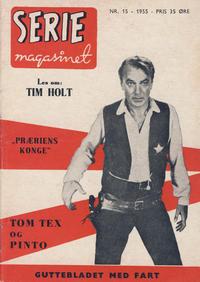 Cover Thumbnail for Seriemagasinet (Serieforlaget / Se-Bladene / Stabenfeldt, 1951 series) #15/1955