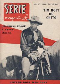 Cover Thumbnail for Seriemagasinet (Serieforlaget / Se-Bladene / Stabenfeldt, 1951 series) #17/1955