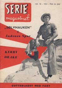 Cover Thumbnail for Seriemagasinet (Serieforlaget / Se-Bladene / Stabenfeldt, 1951 series) #18/1955