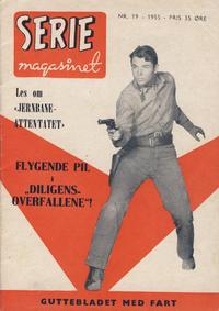 Cover Thumbnail for Seriemagasinet (Serieforlaget / Se-Bladene / Stabenfeldt, 1951 series) #19/1955