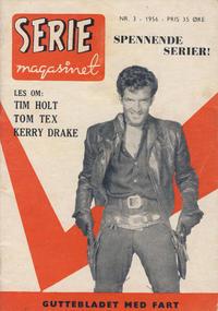Cover Thumbnail for Seriemagasinet (Serieforlaget / Se-Bladene / Stabenfeldt, 1951 series) #3/1956