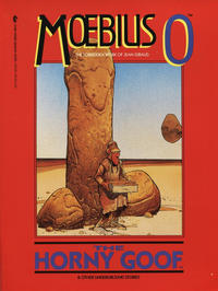 Cover Thumbnail for Moebius 0: The Horny Goof and Other Underground Stories (Dark Horse, 1990 series) #[0]