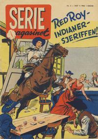 Cover Thumbnail for Seriemagasinet (Serieforlaget / Se-Bladene / Stabenfeldt, 1951 series) #3/1957
