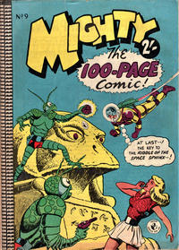 Cover Thumbnail for Mighty The 100-Page Comic! (K. G. Murray, 1957 series) #9