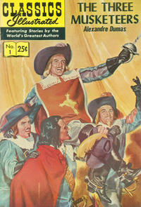 Cover Thumbnail for Classics Illustrated (Gilberton, 1947 series) #1 [HRN 169] - The Three Musketeers
